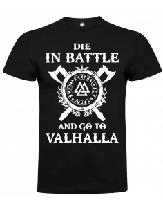Camiseta die in the battle unisex