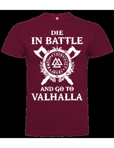 Camiseta die in the battle unisex