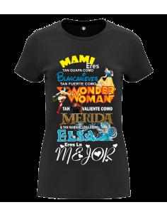 Camiseta MAMI ERES TAN...