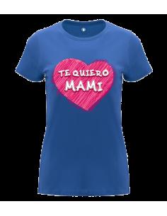 Camiseta TE QUIERO MAMI