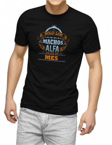 Camiseta Solo los machos alfa nacieron en (mes)