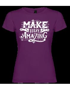 Camiseta Make Today Amanzing mujer