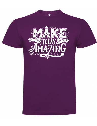 Camiseta Make Today Amazing unisex